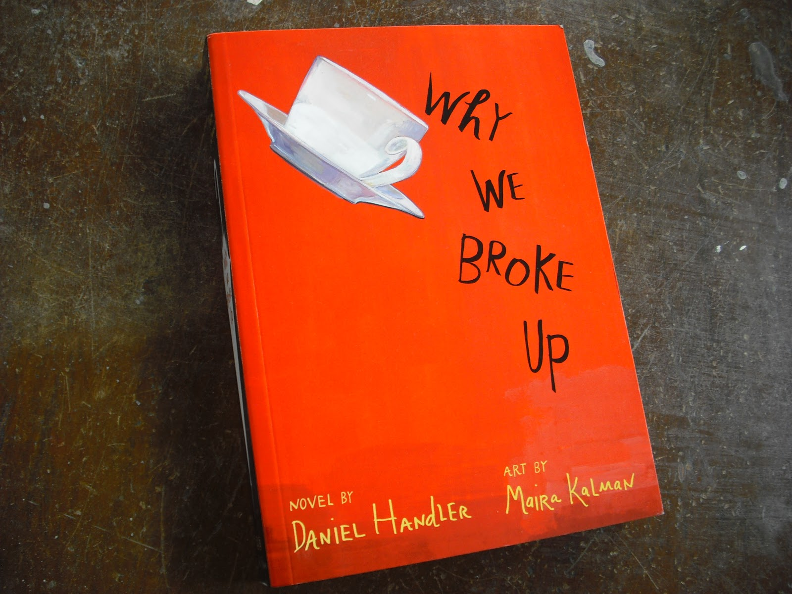 Recipes For Distraction Book Review Why We Broke Up Daniel Handler