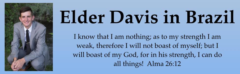 Elder Davis in Brazil