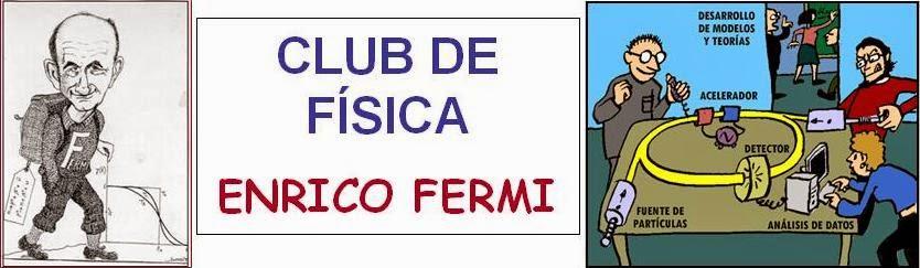 """Club de Física """"Enrico Fermi"""""""