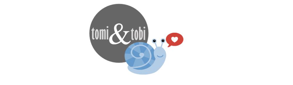 tomi & tobi