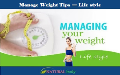 Manage Weight Tips — Life style