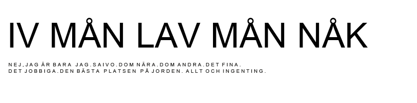 IV MÅN LAV MÅN NÅK