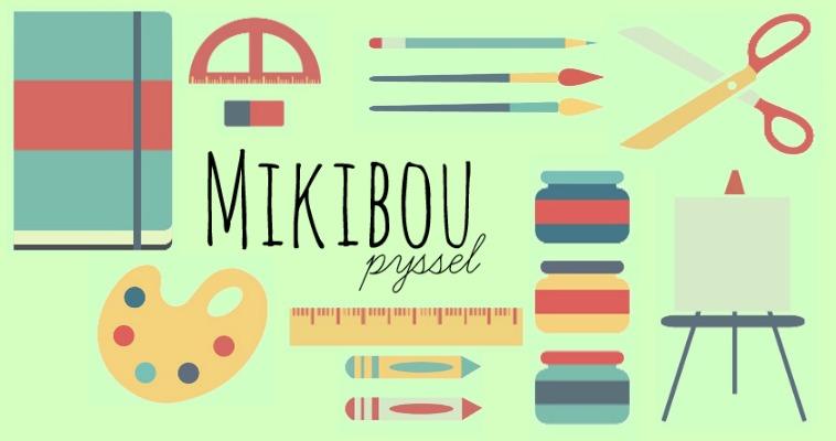 Mikibou Pyssel