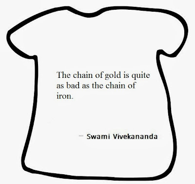 The chain of gold is quite as bad as the chain of iron