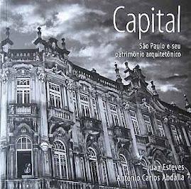 Capital São Paulo e seu patrimônio arquitetônico