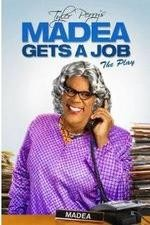 Watch Tyler Perry's Madea Gets a Job The Play Online Free Putlocker
