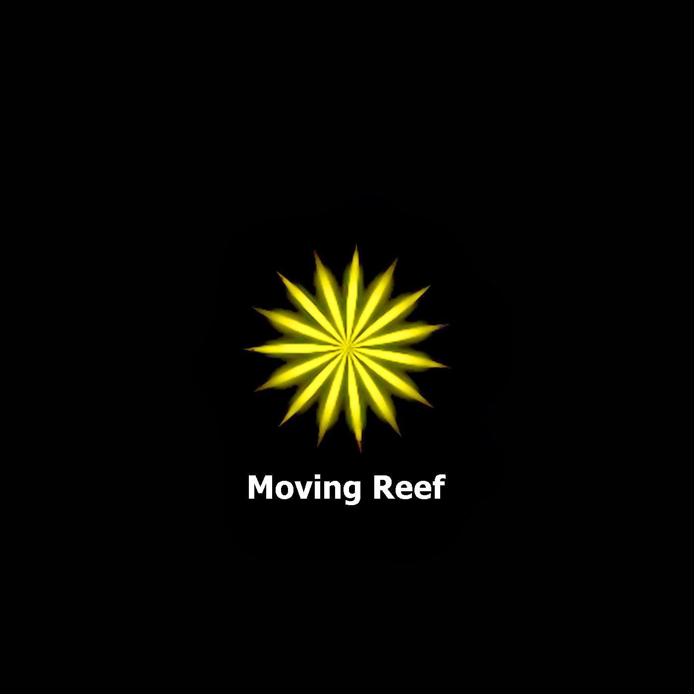 Moving Reef