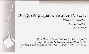 Cirurgiã Dentista - Drª Gisele Gonçalves S. Carvalho