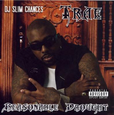Trae-Reasonable_Drought-(Bootleg)-2010-CR