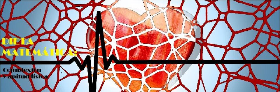 DIETAS MATEMÁTICAS: Complexión y aptitud física