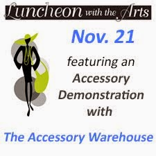 Luncheon with the Arts: Accessory Demonstration