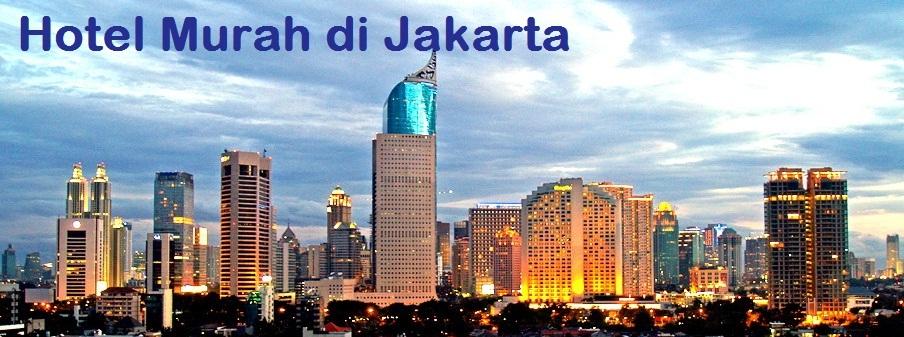 Budget Hotel Murah Di Jakarta