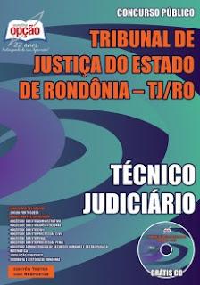 Apostila Tribunal de Justiça de Rondônia Técnico Judiciário e Analista Judiciário.