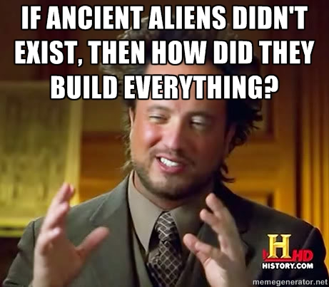 [Image: Ancient+Alien+guy+meme+-+funny.jpeg]