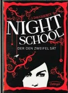 Night School - Der den Zweifel sät
