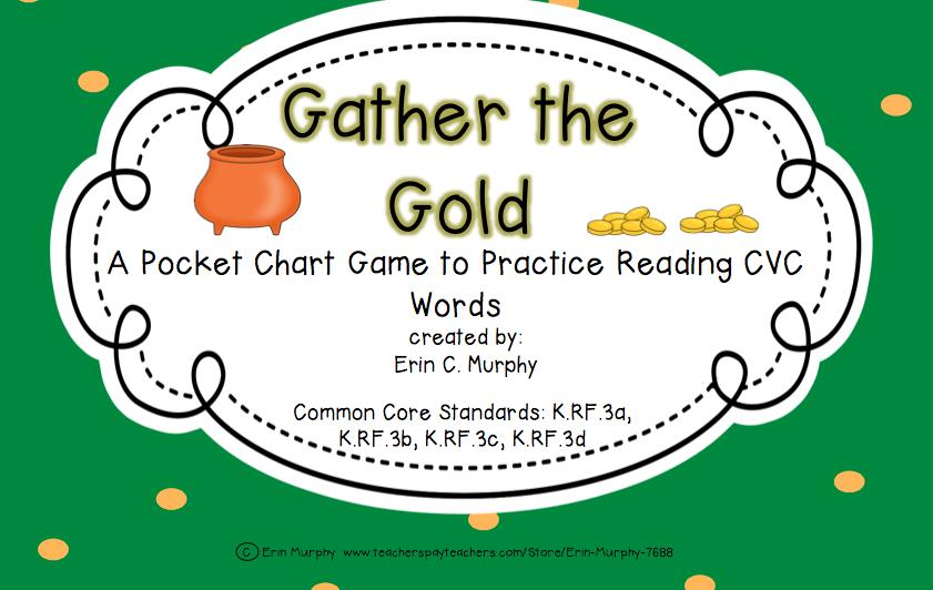 http://www.teacherspayteachers.com/Product/Gather-the-Gold-CVC-Pocket-Chart-Game-1155567