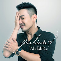 Download Lagu Julius - Aku Tak Bisa MP3
