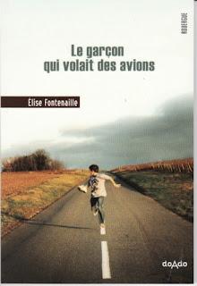 LE GARCON QUI VOLAIT DES AVIONS de Elise Fontenaille Le+garçon+qui+volait+des+avions+