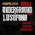 Underground Lusófono 1 Ano (Download Compilação 2013)