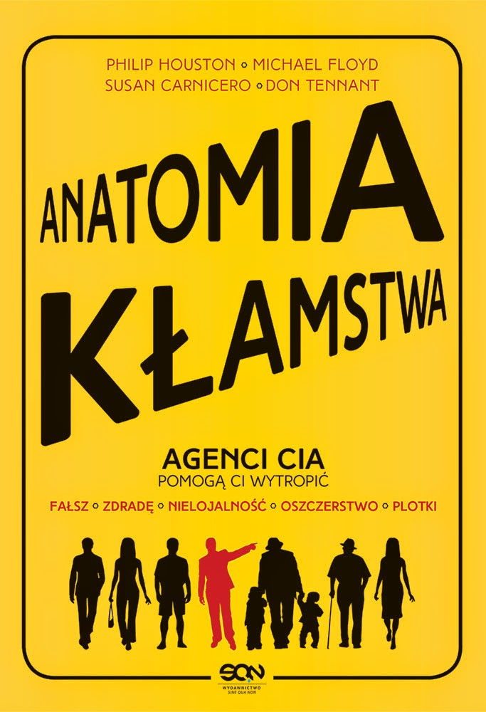 Anatomia Kłamstwa - Philip Houston, Michael Floyd, Susan Carnicero, Don Tennant