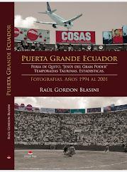 """Adquiere tu libro Puerta Grande Ecuador.Feria de Quito, """"Jesus del Gran Poder"""", Temporadas 1994 al"""