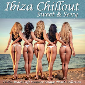 Download – Ibiza Chillout Sweet and Sexy 2014