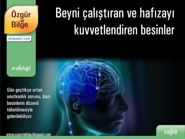 Beyni çalıştıran ve hafızayı kuvvetlendiren besinler