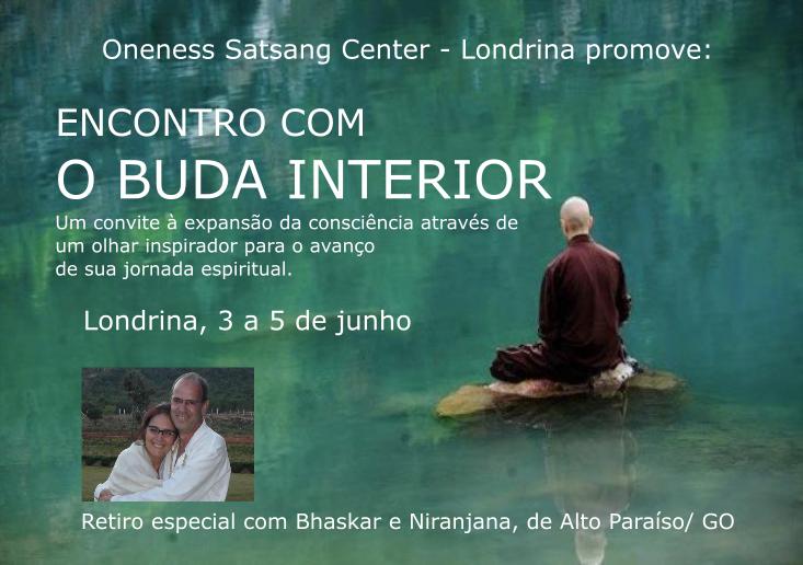 RETIRO ESPECIAL ENCONTRO COM O BUDA INTERIOR, com Bhaskar e Niranjana