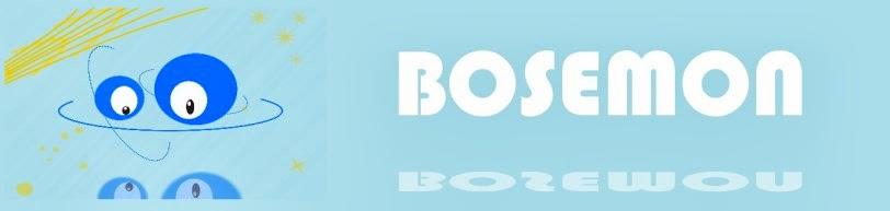 BOSEMON