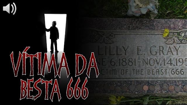eu te conto Vítima da Besta 666 Mistério de Lily E. Gray DESVENDADO
