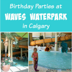 Calgary Birthday Party at Best Western Port O' Call (Waves Waterpark)