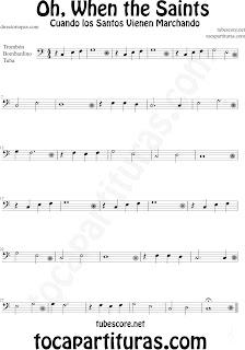 Partitura de Oh When the Saints para Trombón, Tuba Elicón y Bombardino La Marcha de los Santos Sheet Music for Trombone, Tube, Euphonium Music Scores Cuando los Santos Vienen Marchando