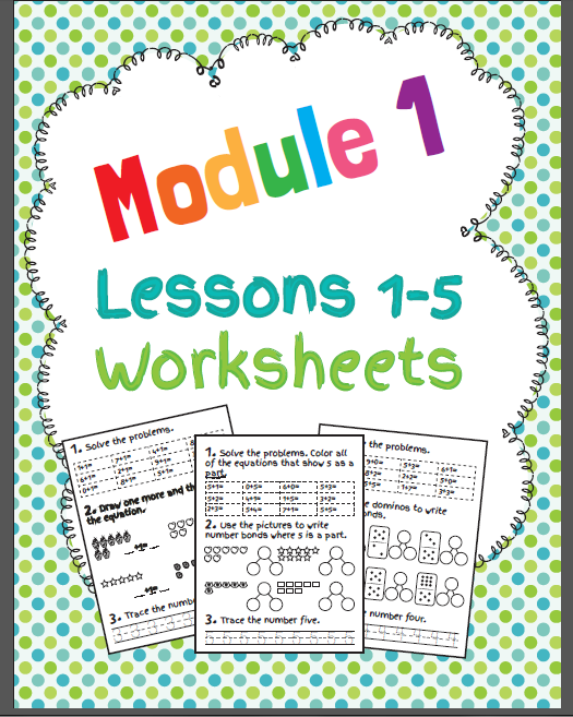 http://www.teacherspayteachers.com/Product/EngageNY-Math-Module-1-Lessons-1-5-Worksheets-1304559