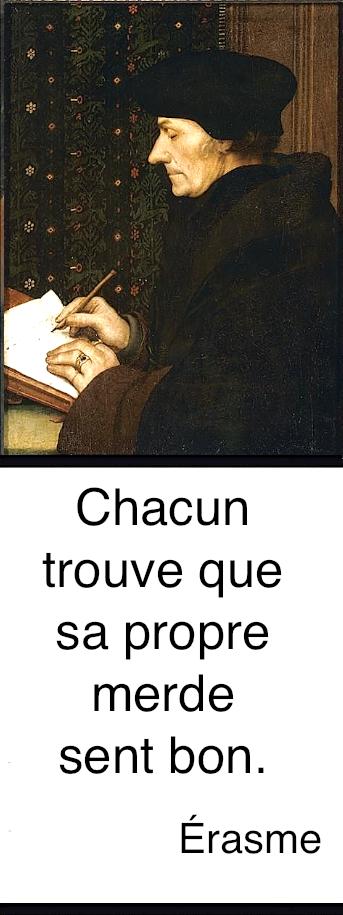 http://fr.wikipedia.org/wiki/%C3%89rasme