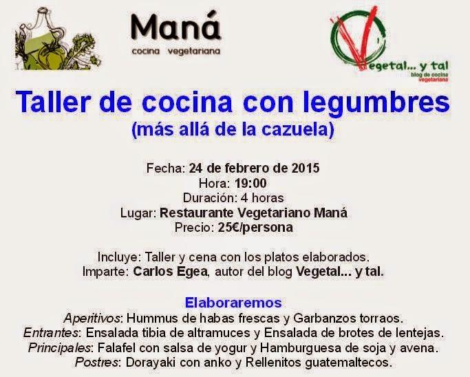 Taller de cocina con legumbres (más allá de la cazuela), en Restaurante Vegetariano Maná
