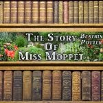 http://www.audible.com/pd/Kids/The-Story-of-Miss-Moppet-Audiobook/B003NTGE14/ref=a_mycart_ad_c2a_1_3?ie=UTF8&pf_rd_r=0DZFJQ58VA9T8H2MHPPG&pf_rd_m=A2ZO8JX97D5MN9&pf_rd_t=3201&pf_rd_i=1000&pf_rd_p=1586733822&pf_rd_s=center-2a?ie=UTF8&pf_rd_r=0DZFJQ58VA9T8H2MHPPG&pf_rd_m=A2ZO8JX97D5MN9&pf_rd_t=3201&pf_rd_i=1000&pf_rd_p=1586733822&pf_rd_s=center-2a#publisher-summary