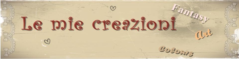 Le mie creazioni