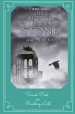The House of the Stone: The Jewel Series  by Amy Ewing   Sneak peek Saturdays on Reading List