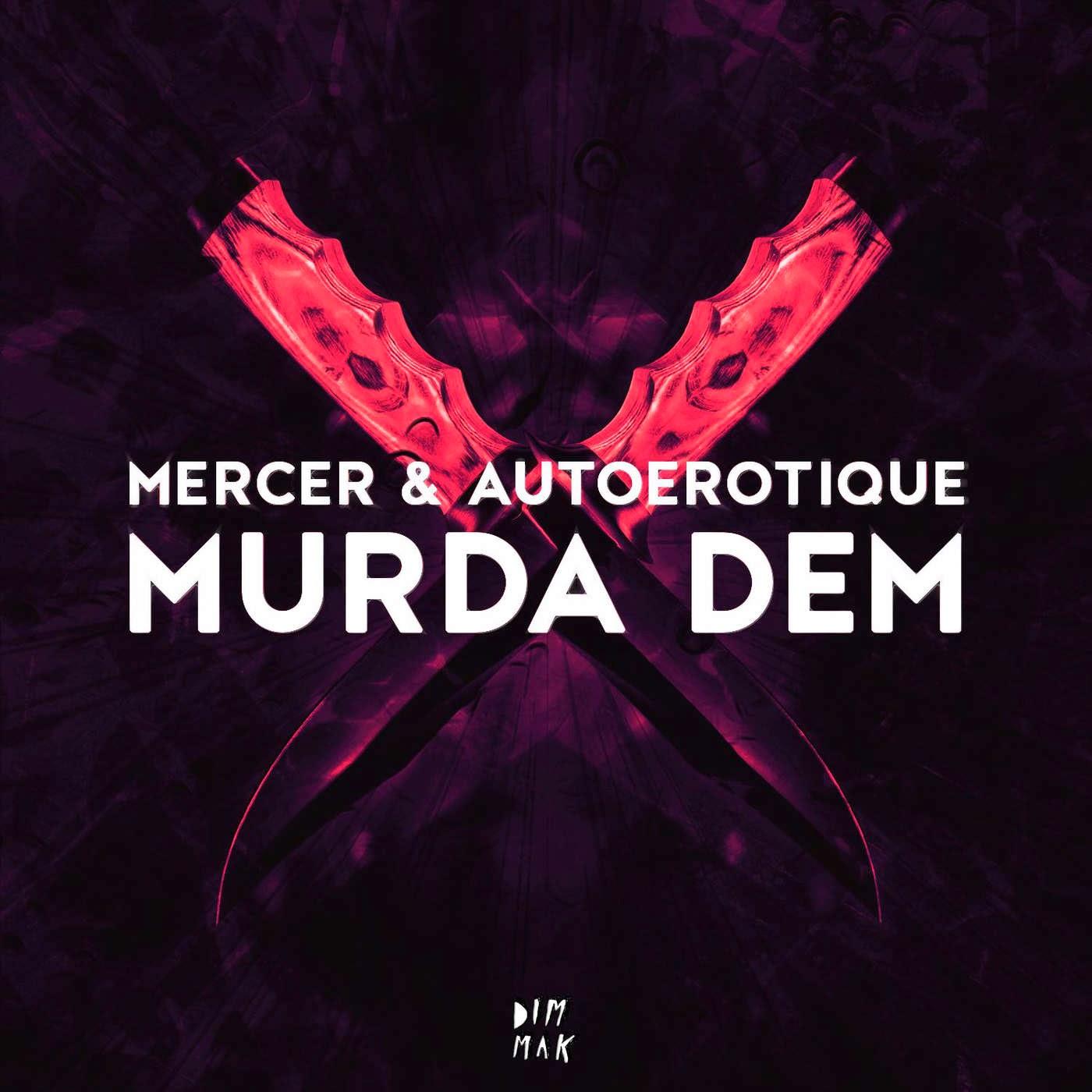 Mercer & Autoerotique - Murda Dem - Single Cover