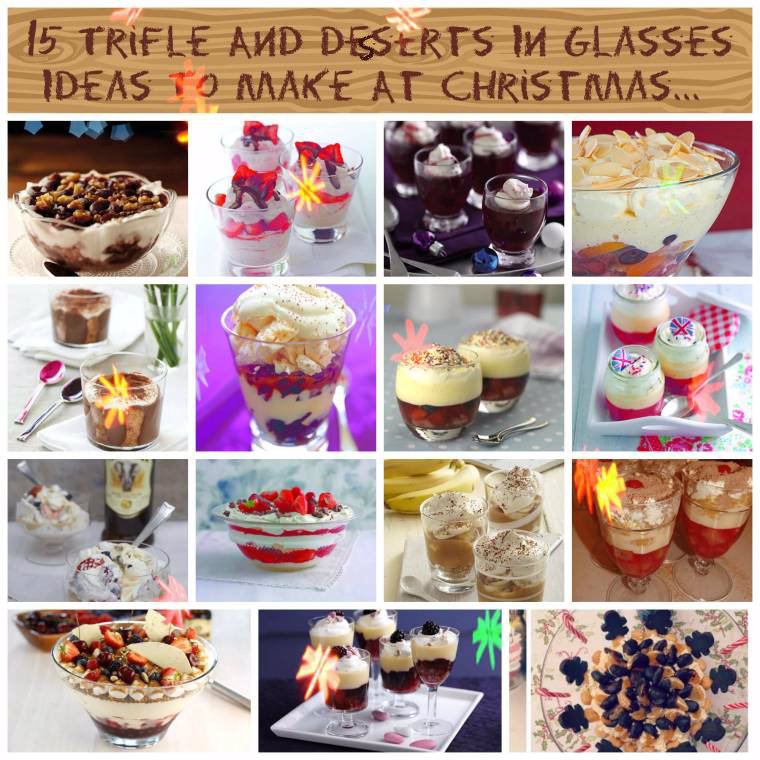 15 Trifle And Desserts In Glasses Ideas To Make At Christmas Just Planning Party Food Treats As It Is My Sons 18th Birthday