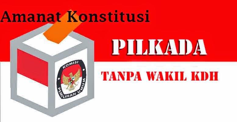 Wakil Kepala Daerah Tidak Diatur Dalam Konstitusi Indonesia Baru afdoli