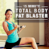 15-Minute Total Body Fat Blaster