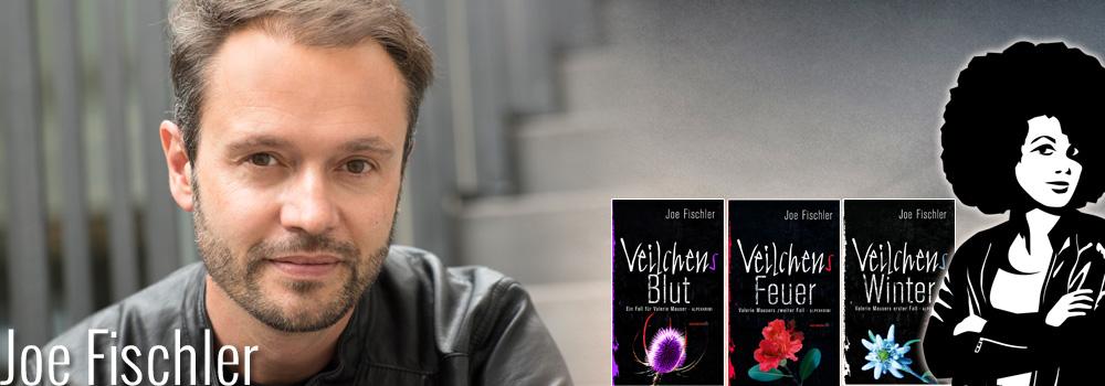 Joe Fischler, Autor: Veilchens Winter, Veilchens Feuer, Valerie Mauser-Krimis