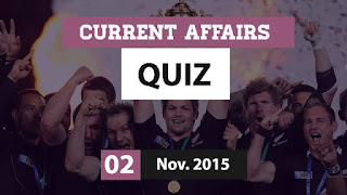 Current Affairs Quiz 2 November 2015