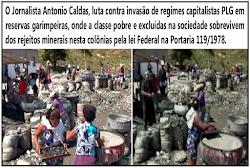 Abaixo são pessoas pobres (quijilas), que sobrevivem do rejeito mineral na Portaria 119/78/97.