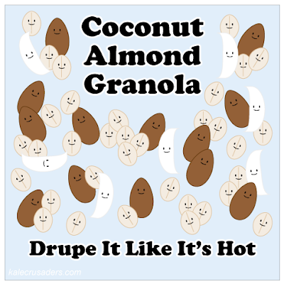 Coconut Almond Granola: Drupe It Like It's Hot; Drop It Like It's Hot