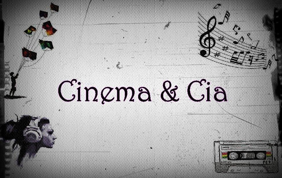 Cinema & Cia...