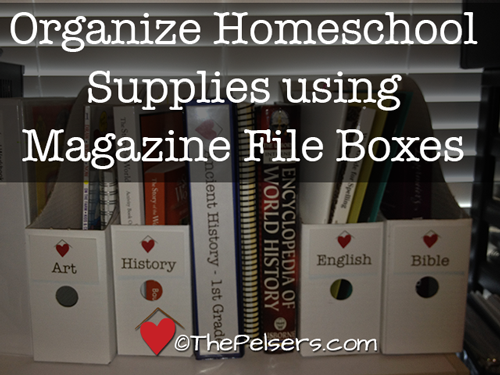 http://thepelsers.com/2012/08/20/5-days-of-organizing-your-homeschool-supplies-magazine-file-boxes/