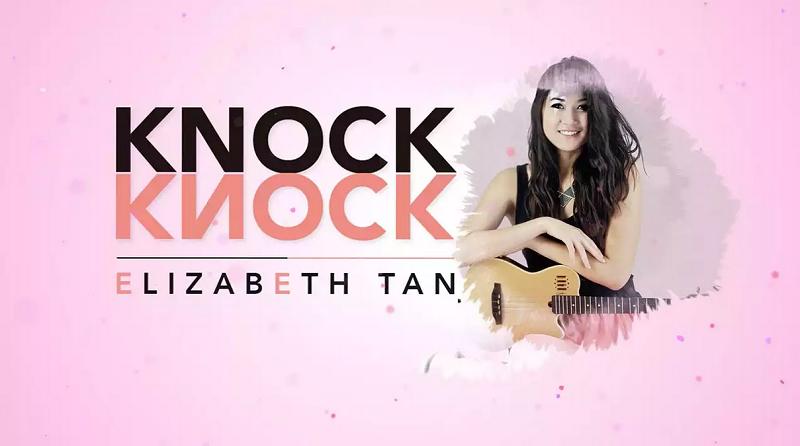 Elizabeth Tan Knock Knock Lagubestbest