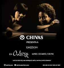 Chivas presenta Jazz en O.Livia - Este lunes 1ero de Mayo a las 7:30PM